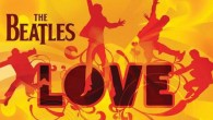 LOVE brings the magic of Cirque du Soleil together with the spirit and passion of The Beatles to create an intimate and powerful entertainment experience. With LOVE, Cirque du Soleil […]